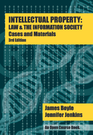 Spotlight on Open Access and Academic Publishing: James Boyle & Jennifer Jenkins' Open IP Casebook