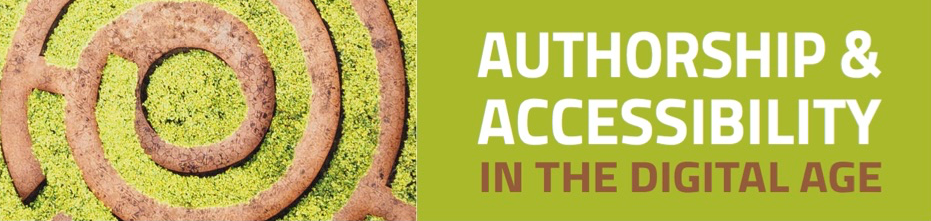 Photo of a maze and Authorship and Accessibility title on a green background