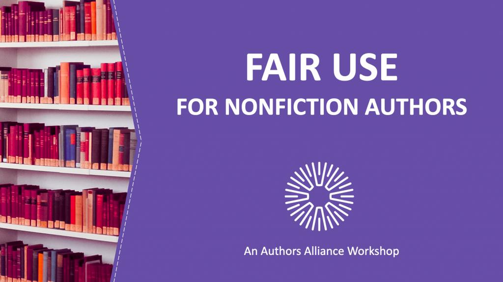 Fair Use for Nonfiction Authors Cover Slide
