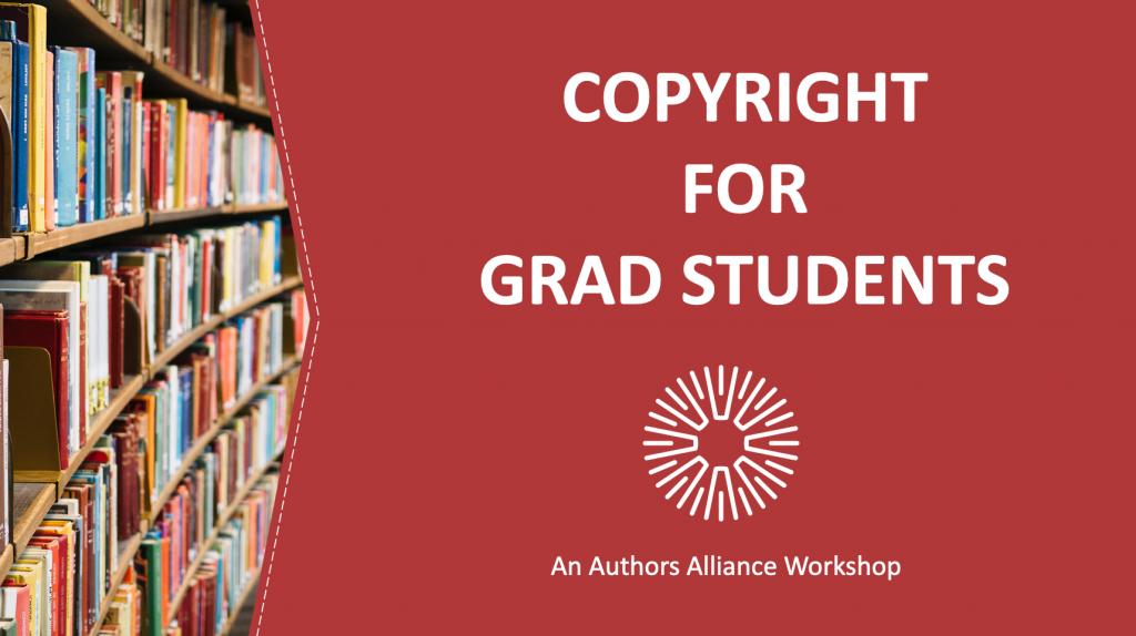 Copyright for Graduate Students slide deck